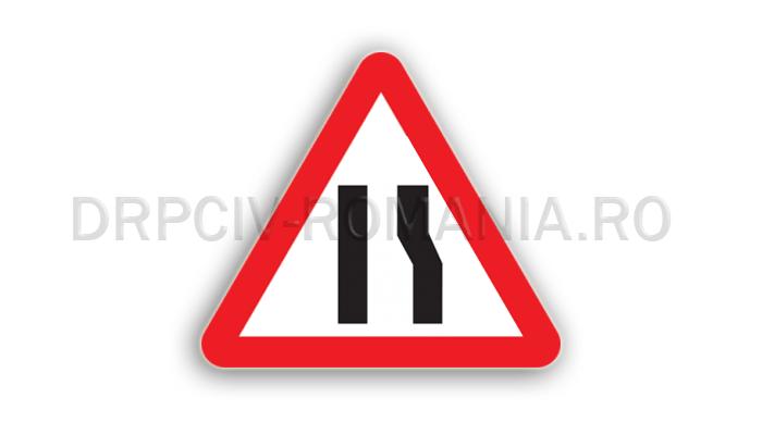 DRPCIV - Drum îngustat pe partea dreaptă