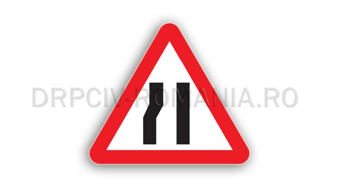 DRPCIV - Drum îngustat pe partea stângă